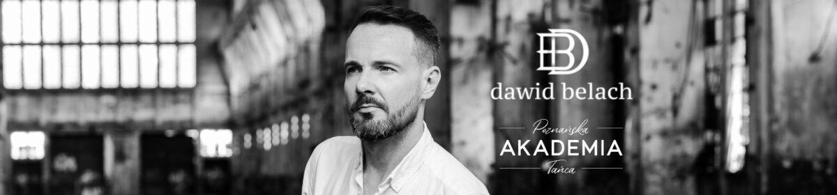 Dawid Belach – blog | Poznańska Akademia Tańca